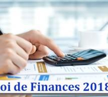 Loi de Finance 2018 et son impact sur l'Entreprise